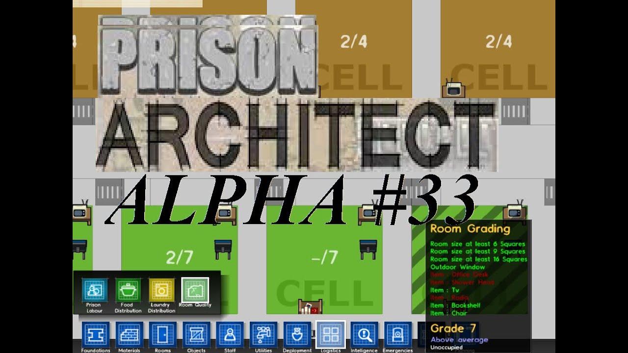 Lets Play Prison Architect Alpha 33