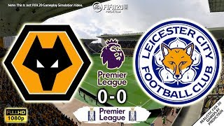 Wolves Vs Leicester City 0 0 | Goals & Highlights | Premier League 2019/20 | 14/02/2020 | Fifa 20