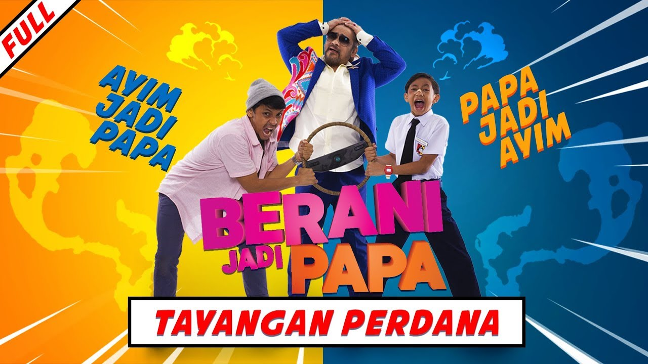 BERANI JADI PAPA - Tayangan Perdana [HD] | Dato' Awie, Rykarl Iskandar, Ungku Hariz