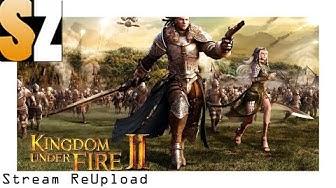 Kingdom under Fire 2 #01 - Das MMO RTS im Stream auf dem PC gespielt