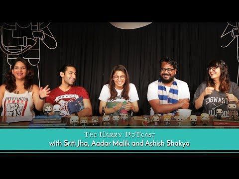 The Harry Potcast Feat. Sriti Jha, Aadar Malik And Ashish Shakya