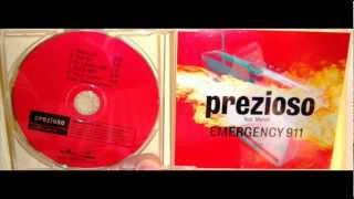 Prezioso Featuring Marvin - Emergency 911 (2001 Club mix)