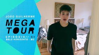 joo guilherme mega tour episdio 01