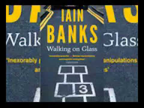 Iain M  Banks   Walking On Glass