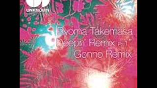 Ryoma Takemasa - Deepn (Gonno Remix)