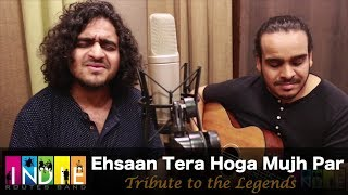 Ehsaan Tera Hoga Mujh Par | Tribute To The Legends Part 7 | Aabhas & Shreyas
