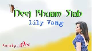 Lily Vang - Neej Khuam Siab 2016 REMIX By ONE