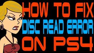 Video How to Fix Disc Read Error on PS4 download MP3, 3GP, MP4, WEBM, AVI, FLV November 2017