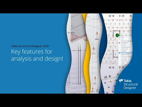 Tekla Structural Designer 2020 - Key features for analysis and design