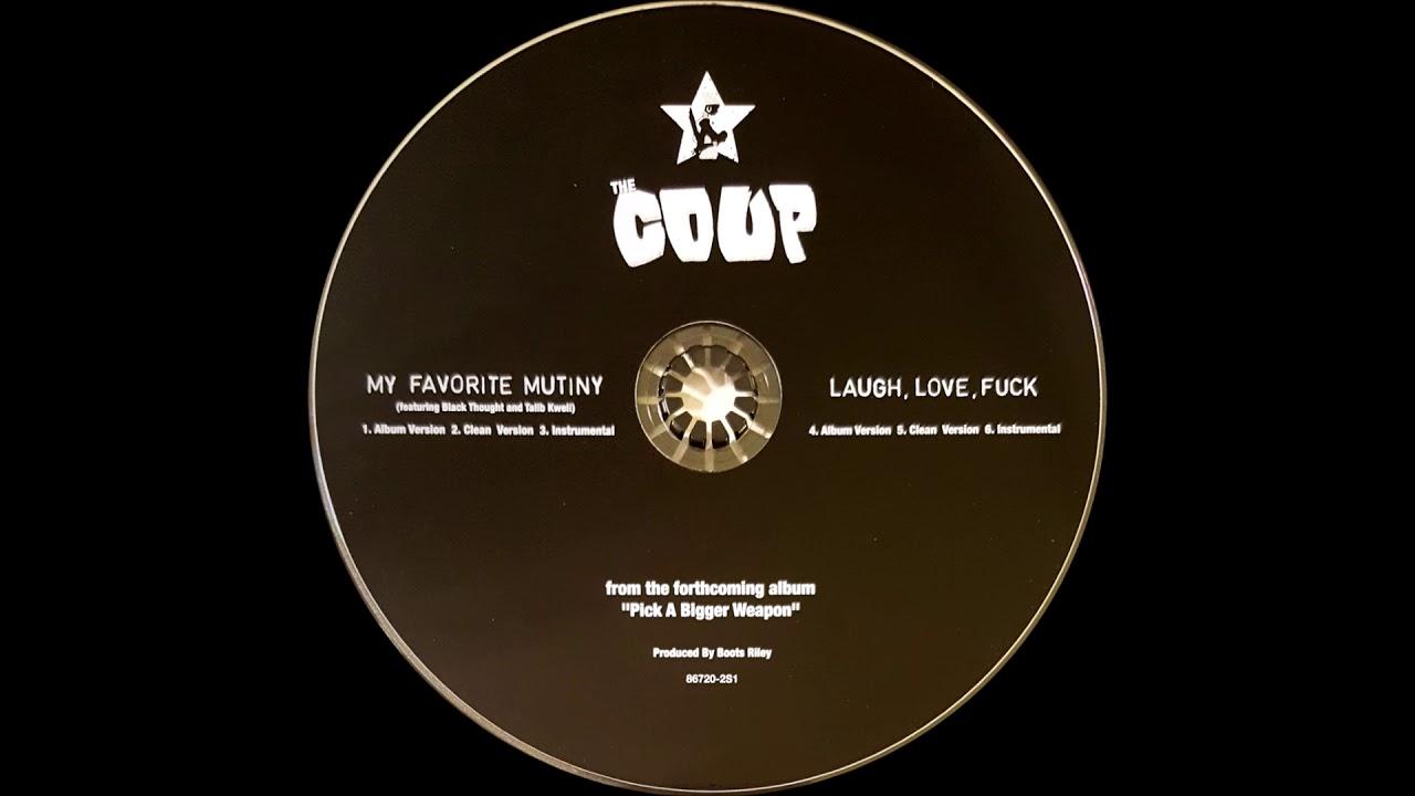 The Coup - Laugh, Love, Fuck (Album Version)