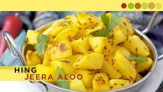 Hing Jeera Aloo | Potato Fry With Asafoetida | Chef Atul Kochhar