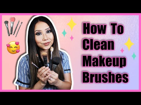 How to Clean Makeup Brushes | 2019