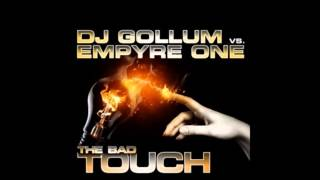 Dj Gollum vs. Empyre One - The Bad Touch Electro House Mix (by wick3d D4N)
