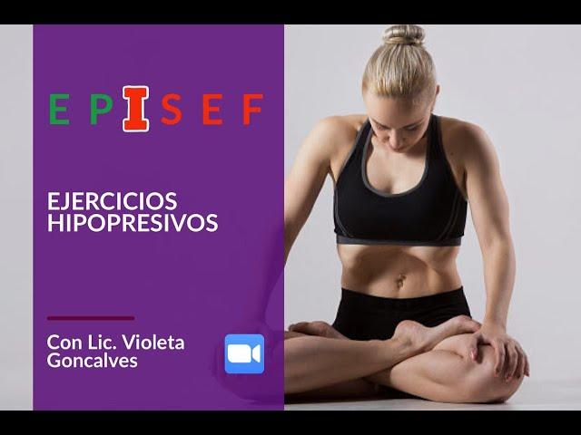 EPISEF - Ejercicios Hipopresivos con Lic. Violeta Goncalves -  07/05/20