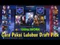 Cara Pakai Lulubox Di Mode Rank Draft Pick ( Khusus Tier Epic Keatas )