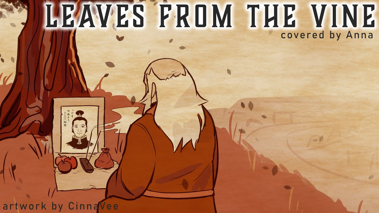 Leaves From The Vine - extended ver. (from Avatar:TLA) 【covered by Anna】
