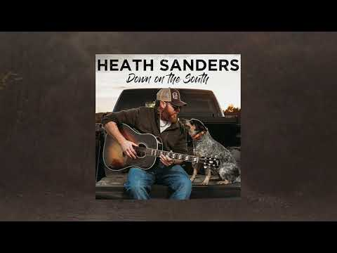 Heath Sanders -  Down on the South (Audio) Mp3