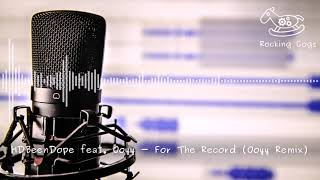 HDBeenDope feat. Ooyy - For The Record (Ooyy Remix) [Rocking Cogs]