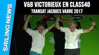 Victoire de V&B - Class40 - Transat Jacques Vabre 2017