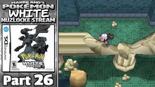 Pokémon White Nuzlocke Stream, Part 26 • Apr. 21, 2018 • STREAM ARCHIVE