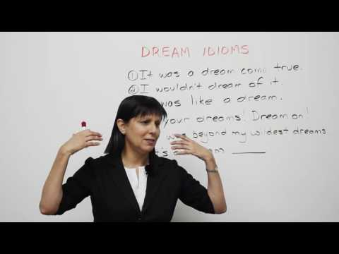 Learn English   6 fun idioms about DREAMS
