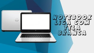 Notebook liga com tela branca