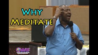 Why Meditate - Apostle Andrew Scott