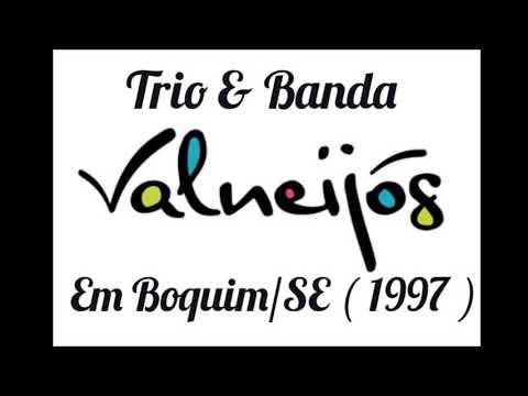 Trio & Banda Valneijós ( 1997 ) na Micareta de Boquim/SE