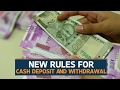 Cash withdrawal and deposit rules as of 30 January