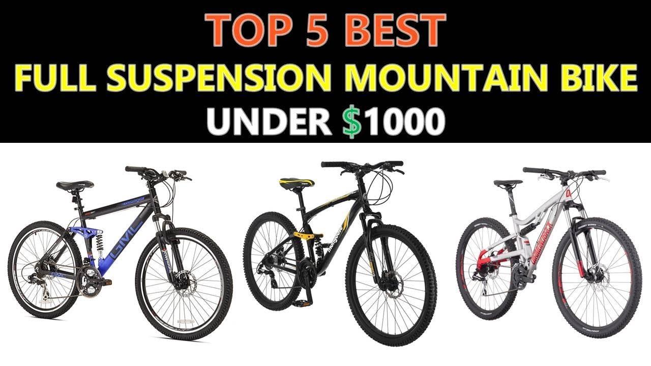 Best Mountain Bikes Under 1000 2019 Best Full Suspension Mountain Bike Under $1000   2019   YouTube
