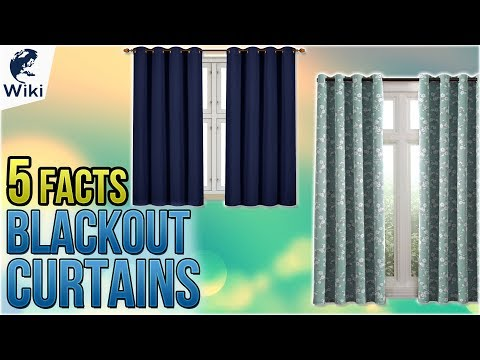 Blackout Curtains: 5 Fast Facts