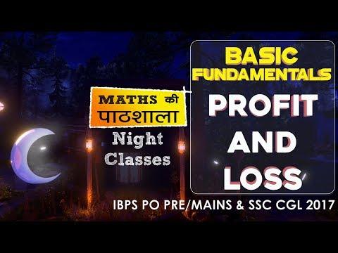 Basic Fundamental Of Profit and Loss for SSC CGL Mains & IB (ACIO) Exam