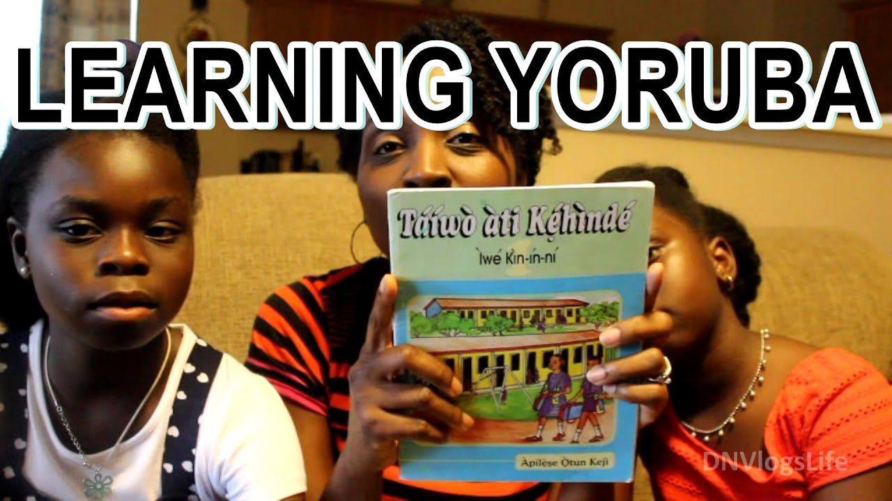 Our Yoruba Lesson and Books | Learning Yoruba Alphabets | DNVlogsLife