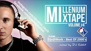 Djs@Work - Best Of 2000's (mixed by dj-rabbit 2019)