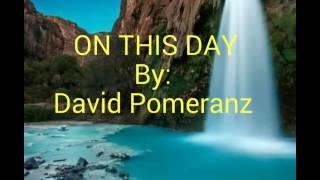 Download Mp3 On This Day With Lyrics By:david Pomeranz