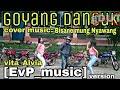 Goyang Asyik Cover Music By:(EvP_music) Vita Alvia (bisane Mung Nyawang)