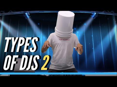 Types of DJs (Part 2)