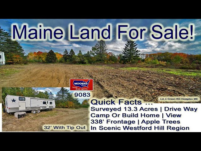 Land In Maine Video | Maine Real Estate MOOERS REALTY 9083