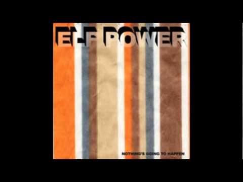 Elf Power - Unforced Peace
