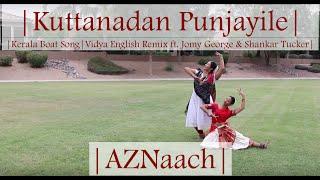 Kuttanadan Punjayile - Kerala Boat Song Dance Cover | AZNaach | Aaliya & Zuena