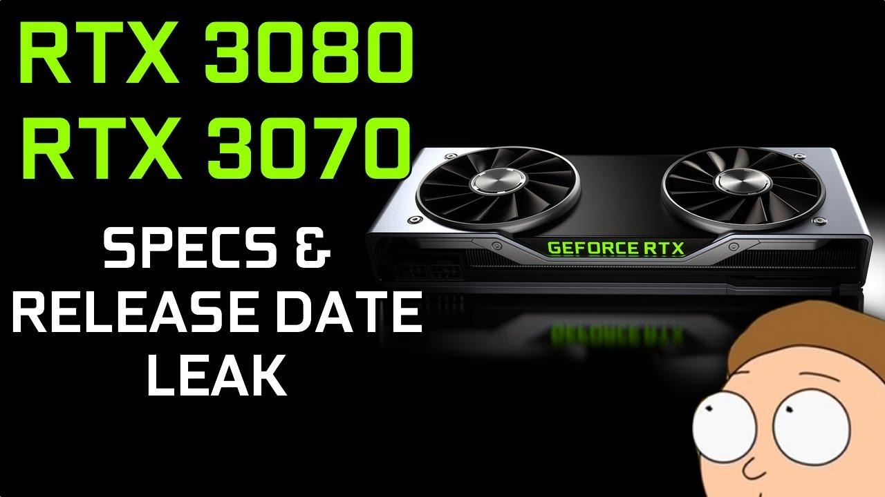 RTX 3080 & RTX 3070 Release Date & Specs Leak