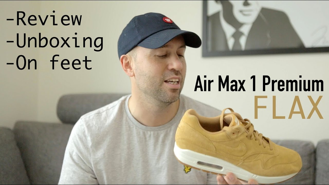 Mr 2017 Review Flax Stoltz Unboxing Nike Max Premium On 1 Feet Air ymOvN80nw
