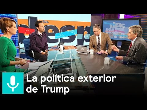 James Steinberg analiza la política exterior de Donald Trump - Despierta con Loret