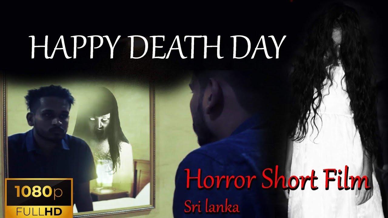 Download HAPPY DEATH DAY   Horror Short Films Sri Lanka   හොල්මන් උපන්දින(මරණ) සුබපැතුම