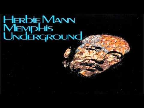Herbie Mann - Memphis Underground (1969)