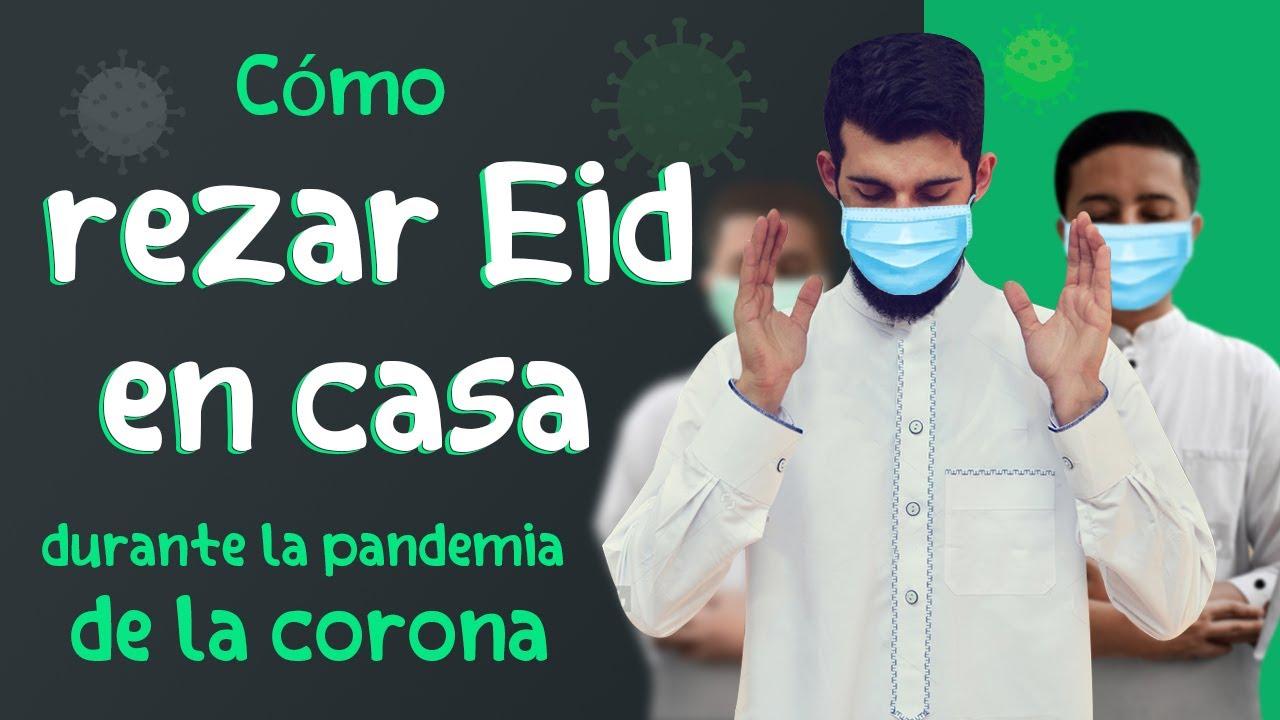 Cómo rezar Eid en casa con la propagación del virus Corona - Mejor video traducido