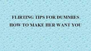 FLIRTING TIPS FOR DUMMIES.wmv