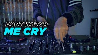 ADA YANG JOGET ! DONT WATCH ME CRY ( DJ DESA Remix )