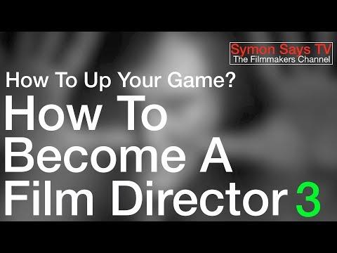 Film Director 3: Be A Better Filmmaker.