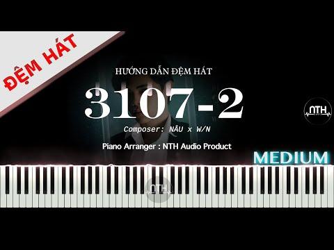 Hướng Dẫn Đệm Hát - 3107-2 | DuongG x NÂU x W/N - Piano Đệm hát
